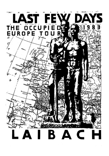 Laibach Kunst, The Occupied Europe Tour, 1983/2017, Giclee fine art print, 100x70cm